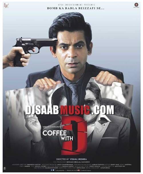 Title : Coffee with D Genre : Drama, Comedy Director : Vishal Mishra Writers : Aabhar Dadhich, Aabhar Dadhich Starcast : Sunil Grover, Zakir Hussain, Dipannita Sharma,Anjana Sukhani Release : 20 J…