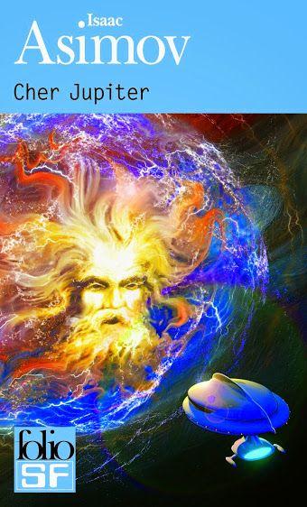 Isaac Asimov - Cher Jupiter  +: http://marcianoscomonocinema.blogspot.com.br/