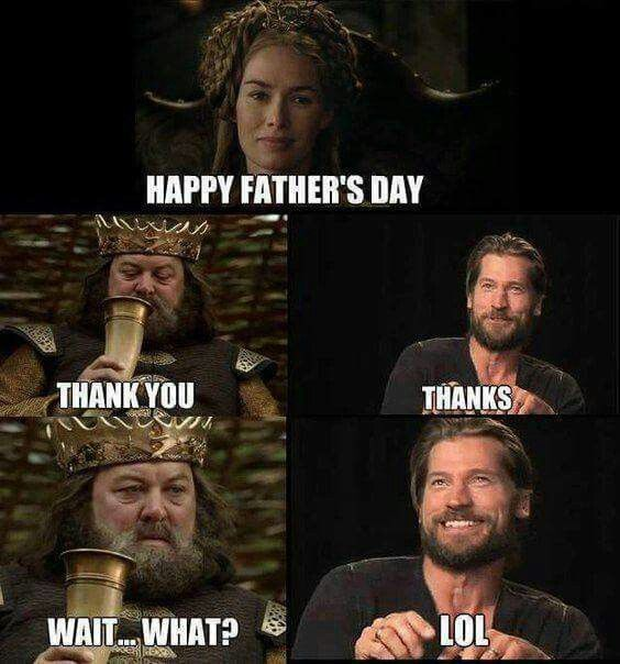 Game of Thrones Father's Day Meme!
