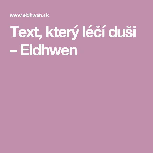Text, který léčí duši – Eldhwen