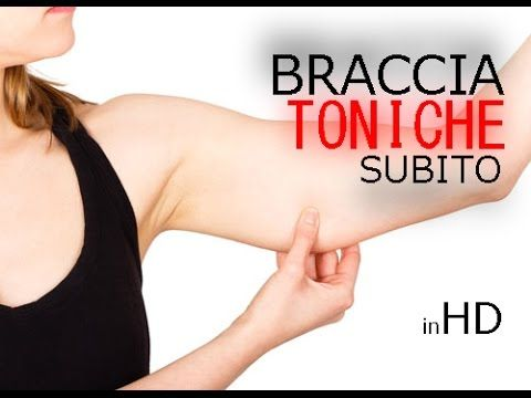 COME RASSODARE LE BRACCIA ! Addio braccia flaccide ! - YouTube