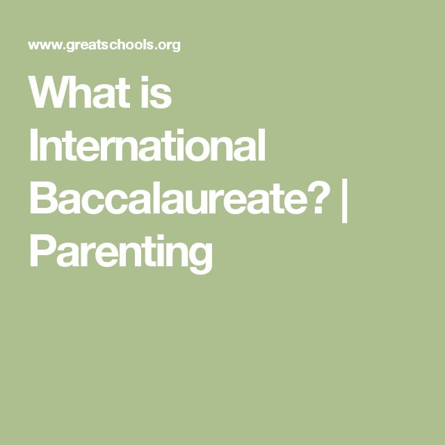 What is International Baccalaureate? | Parenting
