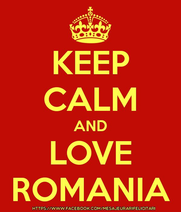 Keep calm and love Romania!