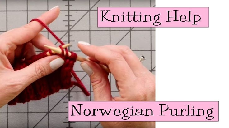 Knitting Help - Norwegian Purling  - As a Continental knitter, I don't find this an improvement, but others might.
