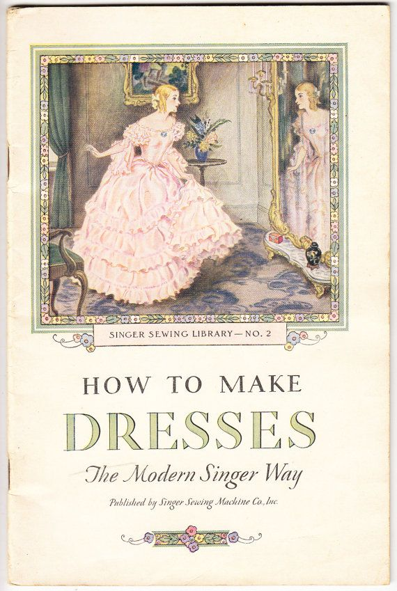 Singer Sewing Library Singer Sewing Booklet How to Make