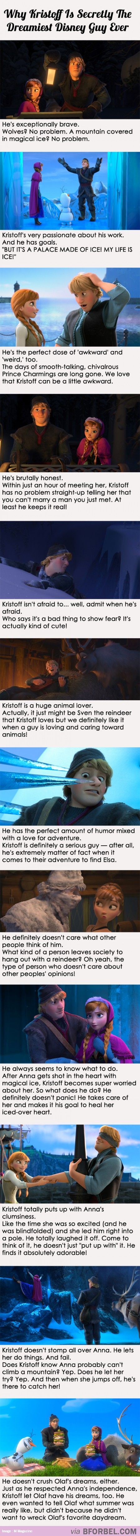 Kristoff is secretly the best Disney hero ever…he has a heart of gold, truly. I want my own Kristoff one day! <3