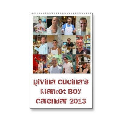Divina Cucina's  Market Boy Calendar - 2013 for sale now!! look for discount code on page