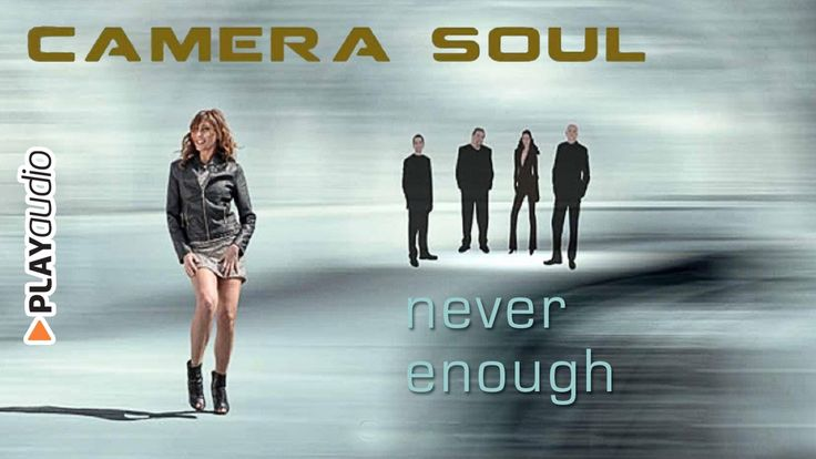 Never Enough - Connections - Camera Soul - Soul Funk PLAYaudio