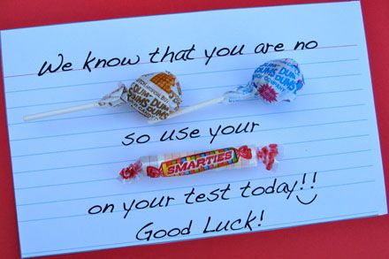 Candy-gram encouragement for kids taking tests---perfect timing!! Is has ITBS all next week :)