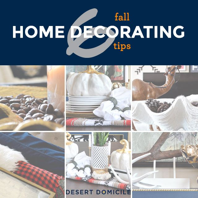 6 Fall Home Decorating Tips