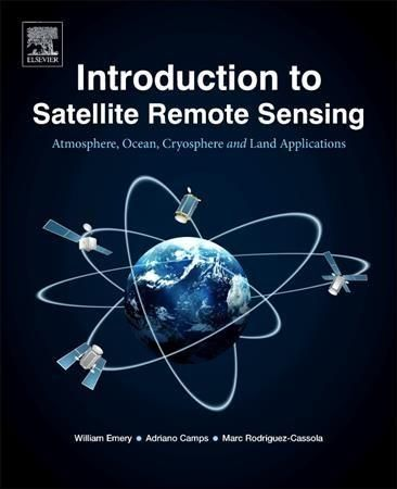 Introduction to Satellite Remote Sensing: Atmosphere,