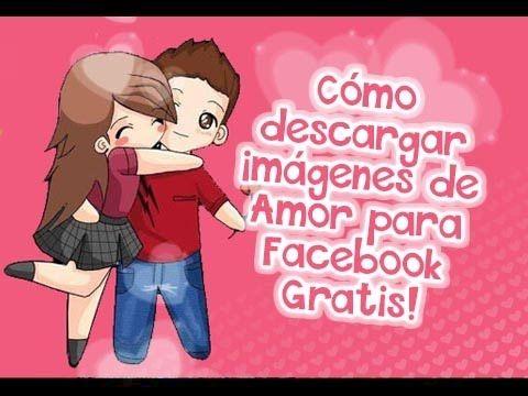 ¿Como descargar imágenes de Amor para Facebook Gratis? | Etiquetate.net – Banco de Imágenes