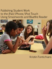 This short work describes how educators can gather student work into an eBook, quickly create cover art using PowerPoint, format it for uploading to Smashwords (including links to Smashwords Style Guide), upload it, and then invite students to download it to their iDevice via the free Bluefire Reader app. No cables, syncing, or iTunes required!