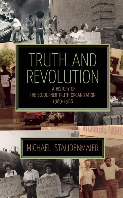 Book review: The Lessons of the Sojourner Truth Organization « Kasama