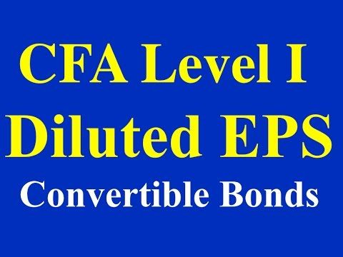 2015- CFA Level I- Diluted EPS- Convertible Bonds and Preferred Stock