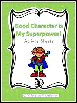 best negative character traits ideas positive superpower character trait activity sheets savvy school counselor