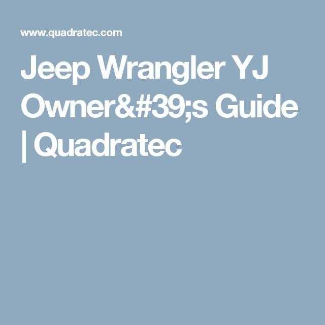Jeep Wrangler YJ Owner's Guide | Quadratec