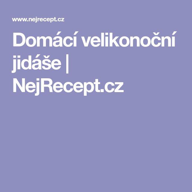 Domácí velikonoční jidáše | NejRecept.cz