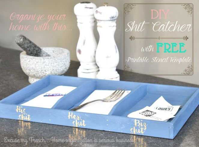Kitchen clutter getting you down? We have a quick and easy DIY project to help with that! To make things even more awesome we included a FREE downloadable stencil template to really jazz up your shit-catcher...er...Kitchen Organization Tray!  Check it out here!