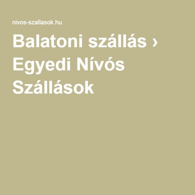 Balatoni szállás › Egyedi Nívós Szállások