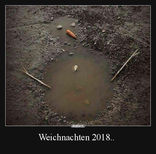 Weichnachten 2018.. | Lustige Bilder, Sprüche, Witze, echt lustig