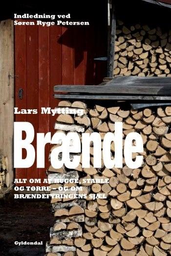 Læs meget mere i Lars Mytting: Brænde. Alt om at hugge, stable og tørre - og om brændefyringens sjæl  http://www.gyldendal.dk/boeger-til-voksne/hus-have/9788702129137/braende