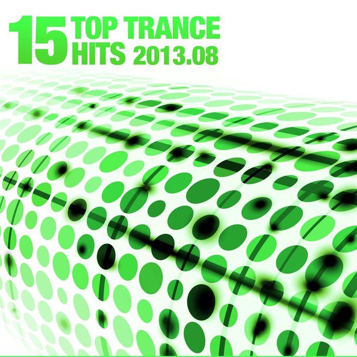 15 Top Trance Hits 2013.08 (Armada)