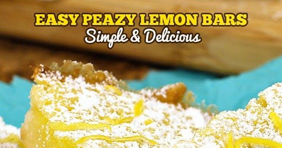 Easy Peasy Lemon Bars are my go-to lemon dessert recipe.  These mouthwatering lemon bars are bright and vibrant, they are utterly delicious.  The creamy texture and lemony flavor makes these a crowd favorite!  Easy prep, easy cleanup and gone in a snap.  My perfect ANYTIME bars!