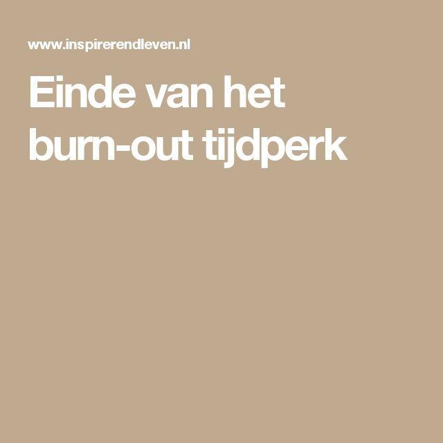Einde van het burn-out tijdperk