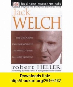 7 best torrents books images on pinterest pdf 31 march and before business masterminds jack welch 9780751312775 robert heller isbn 10 0751312770 fandeluxe Choice Image