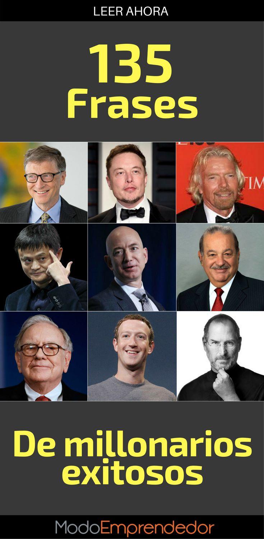 Siempre buscamos caminos para aprender más, así que reunimos 135 frases de millonarios exitosos a nivel mundial para que te motives y sigas luchando por tu sueños.