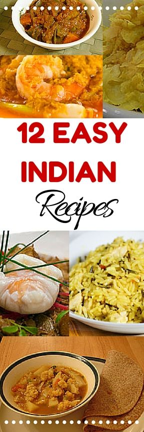 12 #easy, delicious #Indian #recipes for beginners. New to Indian food? Start here and try some of these simple, authentic dishes.