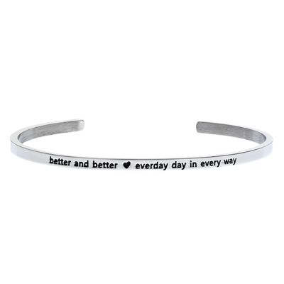 'Better and Better, Every day in Every way' #LilyAnneDesigns #bracelet #inspiration #Silver