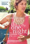 Two days, one night (2014). Directed by jean Pierre Dardenne & Luc Dardenne. Starring Marion Cotillard.