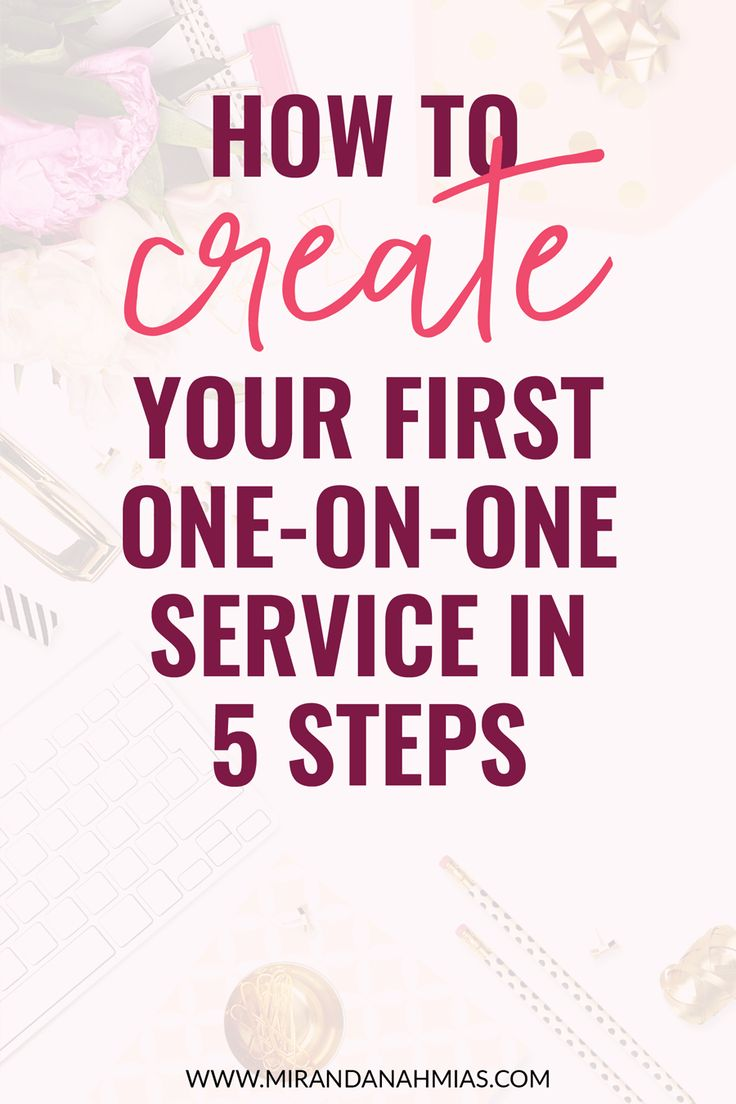 How to create your first one on one service in 5 steps! // Miranda Nahmias & Co. - Score #clients and grow your #business with systematic #marketing