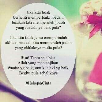 #halaqah #cinta Pria yang baik untuk Wanita yang baik begitu juga sebaliknya