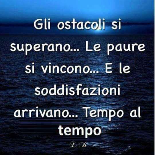 #ostacoli #sipuofare #soddisfazioni #tempoatempo #bottadiculo