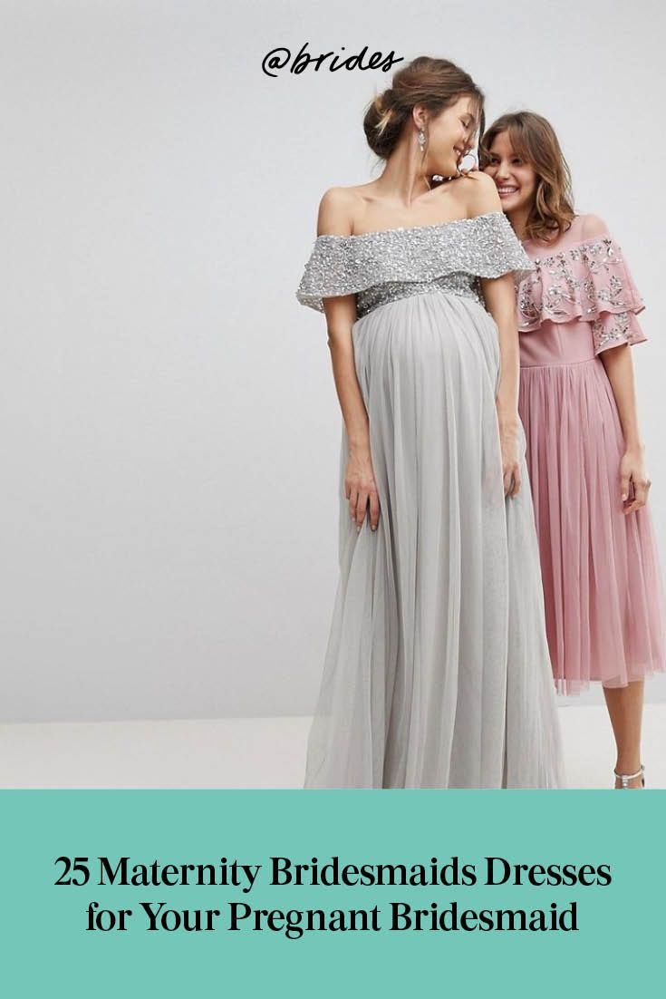 14 Maternity Bridesmaids Dresses For Your Pregnant Bridesmaid Maternity Bridesmaid Dresses Pregnant Bridesmaid Dresses For Pregnant Women