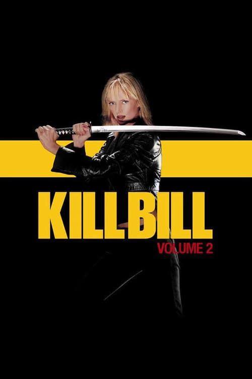 Watch->> Kill Bill: Vol. 2 2004 Full - Movie Online