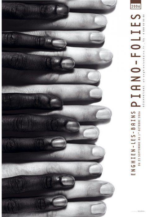 """La musique n'a pas de couleur. / Pub pour les """"Piano Folies"""". / Ads for the """"Piano Folies"""". / France, 2006."""