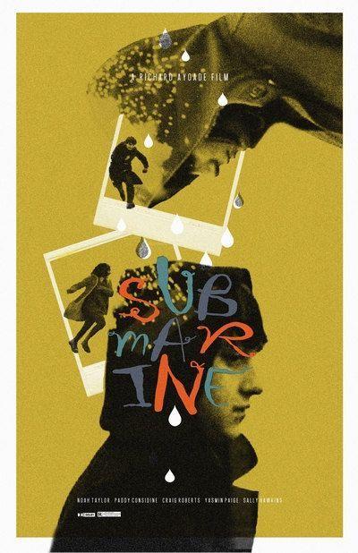 richard ayoade movie posters Submarine craig roberts Yasmin Paige oliver tate noah taylor indie films submarine movie submarine poster