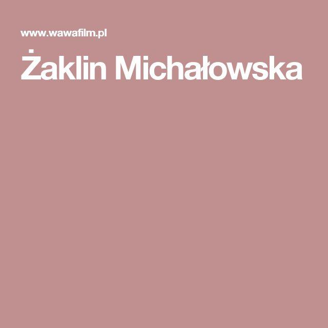Żaklin Michałowska