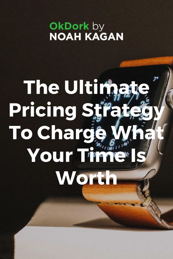 The ultimate #pricing strategy to charge what your time is worth #business #entrepreneur