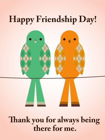 Friendship Day Birds Card: Sometimes, our friends are the people who are most like us. Other times, we become friends with the people who complement us the most. This Friendship Day, say thank you to the people who have stuck with you through the good and bad times. Use this Friendship Day card to celebrate your closest friendships and show them how much you appreciate them!
