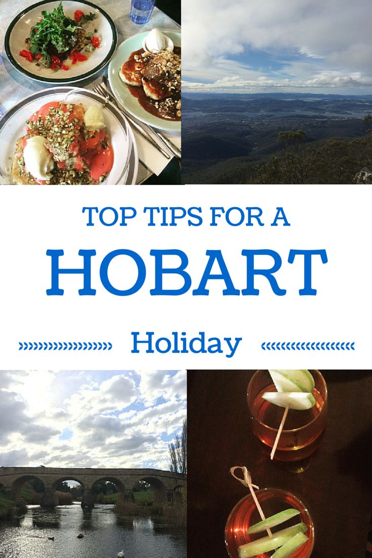 Top Tips for a Hobart Holiday http://www.cactuspop.com/hot-tips-for-a-hobart-holiday/