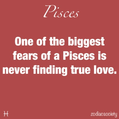 it really is my biggest fear. #Pisces