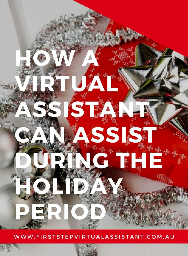 How a virtual assistant can assist during the holiday period
