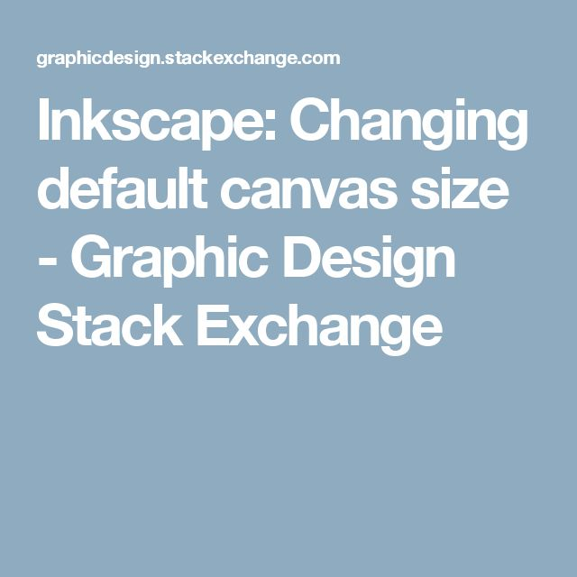 how to change canvas size inkscape