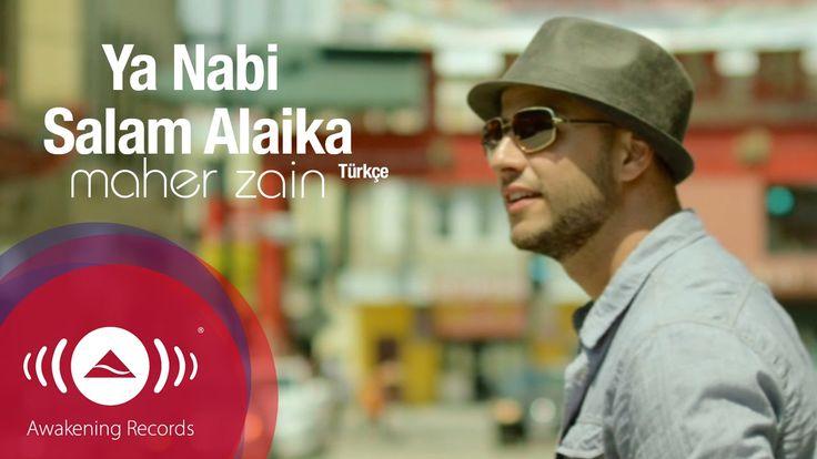 Maher Zain - Ya Nabi Salam Alayka (Turkish Version - Türkçe)   Official ...
