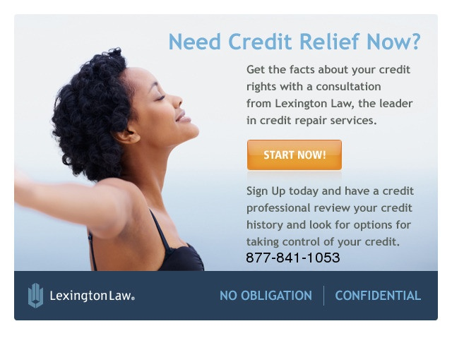 Call Now: 877-841-1053  #Dialadeal    #deals Call: 877-841-1053    Lexington Law is the trusted leader in Credit Repair. We have been helping consumers take action on their credit reports since 1991. We have served over 1/2 million clients and have led to the removal of millions of questionable items from their credit reports. We are a law firm that complies with the Credit Repair Organizations Act (CROA),.   http://www.planetgoldilocks.com/finance.htm